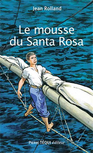 LE MOUSSE DU SANTA ROSA dans LECTURES CURSIVES igrande5362lemoussedusantarosa