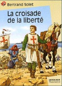 La-croisade-de-la-liberte-Solet