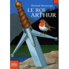 Le roi Arthur Morpurgo