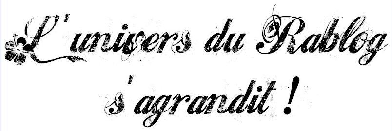 L'UNIVERS DU RABLOG S'AGRANDIT !  dans AMITIE FRANCO-ESPAGNOLE Lunivers-Rablog-sagrandit