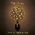 the-fray-how-to-save-a-life-150x150
