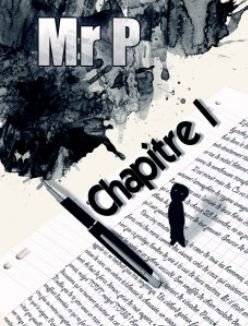 Mr. P. Chapitre 1 dans LECTURES OFFERTES mrp-chapitre-1blog