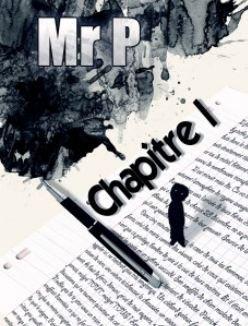 Mr P. Chapitre I dans RECITS mrp-chapitre-1blog