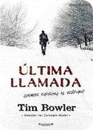 ULTIMA LLAMADA dans RECITS ultima-llamada-tim-boweler