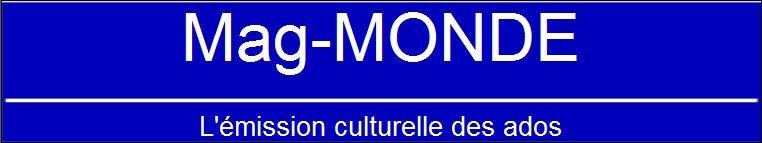 MAG-MONDE : LA MUSIQUE DANS LE MONDE dans A ECOUTER ban-mag-monde