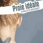 proie-ideale-charlotte-bousquet-150x150 dans SAINT-MAUR EN POCHE