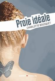proie-ideale-charlotte-bousquet bousquet charlotte dans ART ET CULTURE