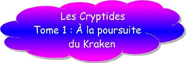 LES CRYPTIDES  tome 1  dans LECTURES CURSIVES titre-cryptides2
