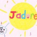 JADORE !
