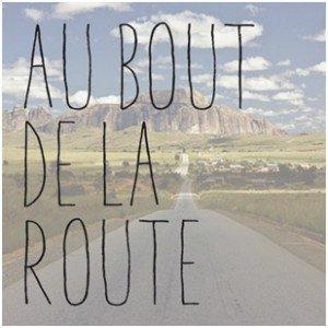 au_bout_de_la_route-2014