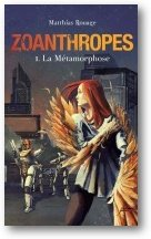 Zoanthropes tome 1